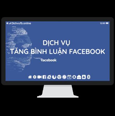 Dịch vụ tăng bình luận, CMT facebook