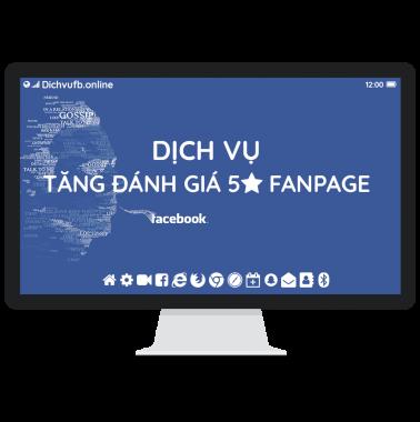 Dịch vụ tăng đánh giá 5 sao trên Fanpage Facebook
